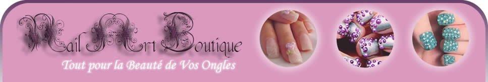 Nail Art boutique - Tout pour la beauté de vos ongles - Nail Art Boutique